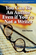 You Can Be an Author Even If You're Not a Writer