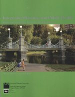 Integrating Planning and Public Health: Tools and Strategies to Create Healthy Places