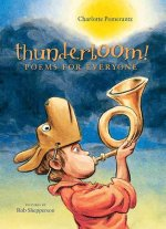 Thunderboom!: Poems for Everyone