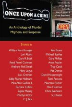 Once Upon a Crime: An Anthology of Murder, Mayhem and Suspense