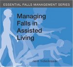 Managing Falls in Assisted Living