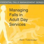 Managing Falls in Adult Day Services