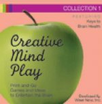 Creative Mind Play Collection 2: Print-And-Go Games and Ideas to Entertain the Brain