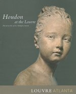 Houdon at the Louvre: Masterworks of the Enlightenment