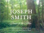Joseph Smith: Praise to the Man