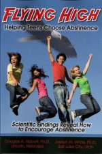 Flying High: Helping Teens Choose Abstinence