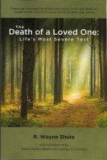 The Death of a Loved One: Life's Most Severe Test