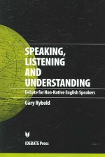Speaking, Listening and Understanding: Debate for Non-Native-English Speakers