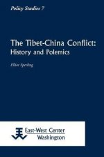 The Tibet-China Conflict: History and Polemics