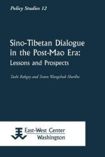 Sino-Tibetan Dialogue in the Post-Mao Era: Lessons and Prospects