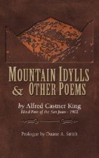 Mountain Idylls and Other Poems