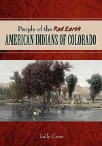 People of the Red Earth - American Indians of Colorado