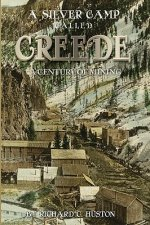 A Silver Camp Called Creede
