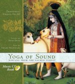 The Yoga of Sound: Kirtans from the Sacred Forest