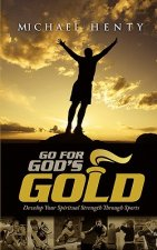 Go for God's Gold