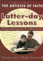 The Article of Faith: Gospel Messages for the Whole Family