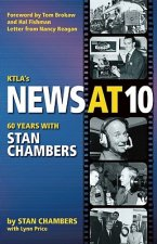 KTLA's News at Ten: Sixty Years with Stan Chambers