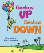 Geckos Up, Geckos Down