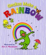 Geckos Make a Rainbow