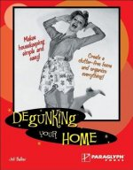 Degunking Your Home