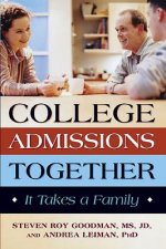 College Admissions Together: It Takes a Family