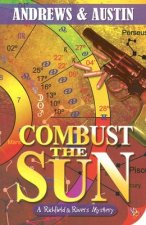 Combust the Sun: A Richfield & Rivers Mystery