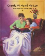 Cuando Mi Mama Me Lee/When My Mama Reads To Me