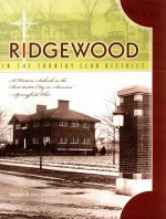 Ridgewood in the Country Club District: A Historic Suburb in the