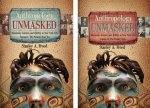 Anthropology Unmasked: Museums, Science, and Politics in New York City