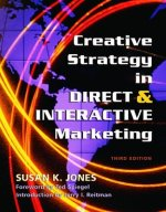 Creative Strategy in Direct & Interactive Marketing