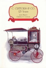 C. Cretors & Co. 125 Years