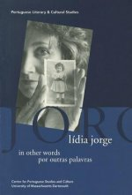 Lidia Jorge in Other Words / Por Outras Palavras