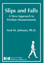 Slips and Falls: A New Approach to Friction Measurements