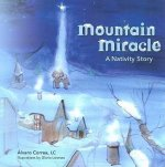 Mountain Miracle: A Navtivity Story