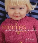 Minnies: Quickknits for Babies and Toddlers