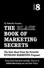 The Black Book of Marketing Secrets, Vol. 8