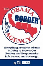 The Obama Border Agency