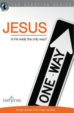 Jesus: Is He Really the Only Way?