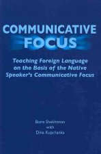 Communicative Focus: Teaching Foreign Language on the Basis of the Native Speaker's Communicative Focus