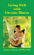 Living Well with Chronic Illness