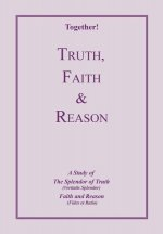 Truth, Faith & Reason - Study Guide