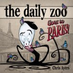 Daily Zoo Goes to Paris!