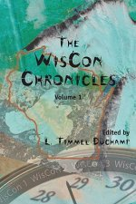 The Wiscon Chronicles: Volume 1