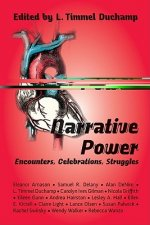Narrative Power: Encounters, Celebrations, Struggles