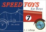Speed Toys for Boys: (And for Girls, Too)_