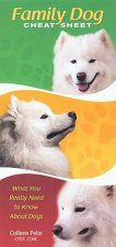 Family Dog Cheat Sheet Pocket Guide: What You Really Need to Know about Dogs