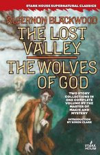 The Lost Valley / The Wolves of God