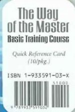 The Way of the Master Basic Training Course: Quick Reference Card