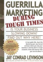Guerrilla Marketing During Tough Times: Is Your Business Slowing Down?