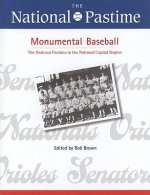 The National Pastime, Monumental Baseball, 2009